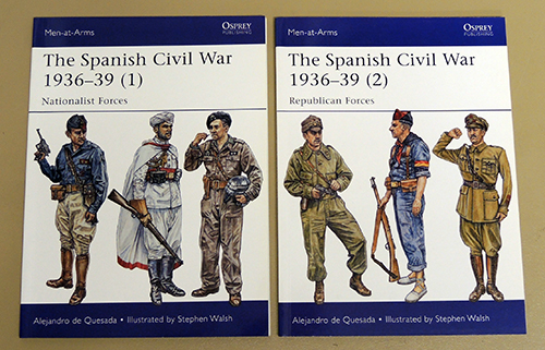 Image for Men-at-Arms 495 & 498: The Spanish Civil War 1936-39. (1) - Nationalist Forces; (2) Republican Forces (2 volumes)