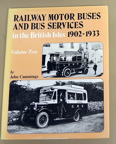 Image for Railway Motor Buses and Bus Services in the British Isles, 1902 - 1933. Volume Two (2, II)