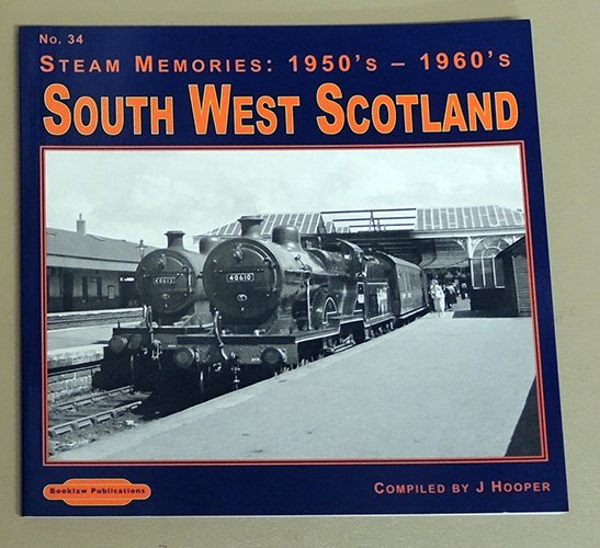 Image for Steam Memories: 1950s - 1960s No.34: South West Scotland