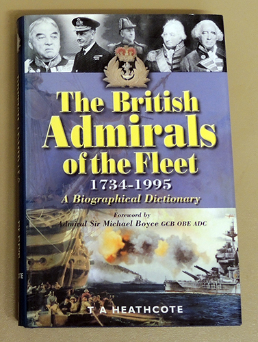 Image for The British Admirals of the Fleet 1734 - 1995: A Biographical Dictionary