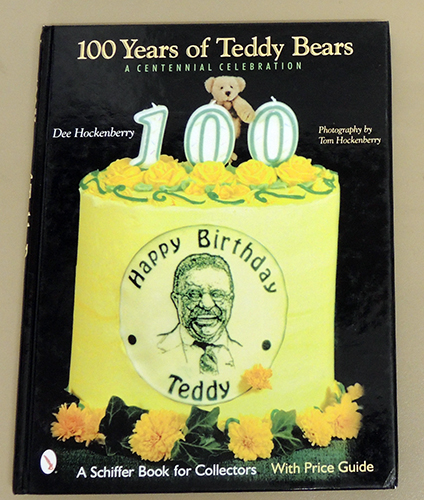 Image for 100 Years of Teddy Bears: A Centennial Celebration. A Schiffer Book for Collectors. With Price Guide