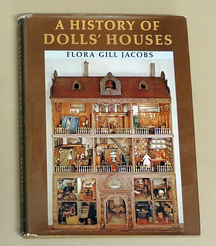 Image for A History of Dolls' Houses (Revised and Enlarged Edition)