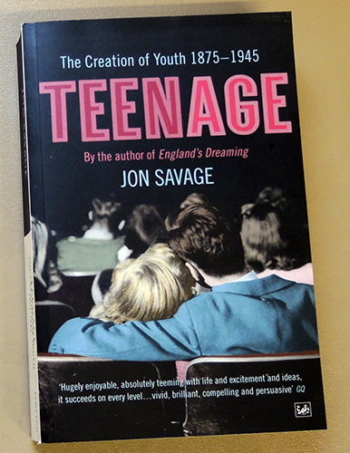 Image for Teenage: The Creation of Youth 1875 - 1945