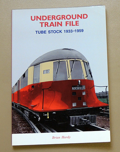 Image for Underground Train File: Tube Stock 1933 - 1959