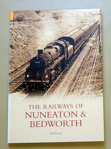 Image for The Railways of Nuneaton and Bedworth