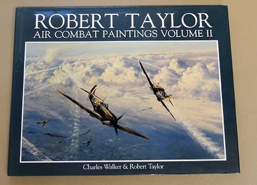 Image for Robert Taylor: Air Combat Paintings Volume II (Two, 2)