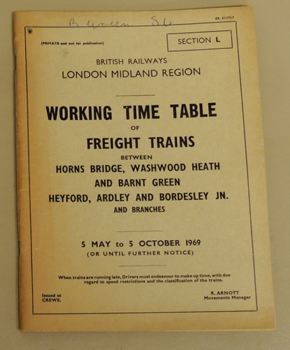 Image for British Railways London Midland Region Working Time Table of Freight Trains Between Horns Bridge, Washwood Heath and Barnt Green, Heyford, Ardley and Bordesley Jn. And Branches. 5 May to 5 October 1969 (or Until Further Notice) BR. 31179/7