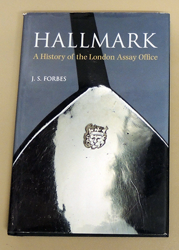 Image for Hallmark: A History of the London Assay Office