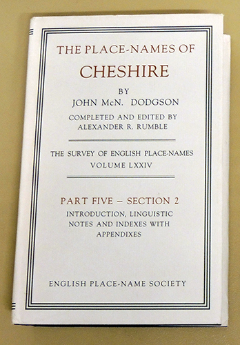 Image for The Survey of English Place-Names Undertaken with the Approval and Support of The British Academy. The Place-Names of Cheshire Part Five (5, V) Section 2 (II, Two): Introduction, Linguistic Notes and Indexes with Appendixes