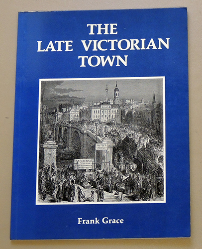 Image for Learning Local History 2: The Late Victorian Town