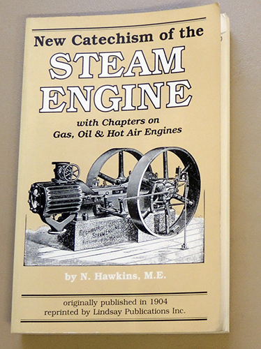 Image for New Catechism of the Steam Engine with Chapters on Gas, Oil and Hot Air Engines. Originally Published in 1904