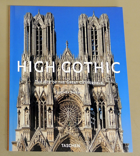 Image for High Gothic: The Age of the Great Cathedrals