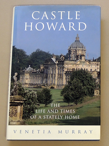 Image for Castle Howard: The Life and Times of a Stately Home