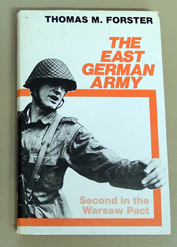 Image for The East German Army: The Second Power in the Warsaw Pact