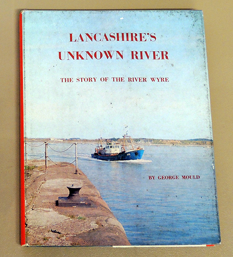 Image for Lancashire's Unknown River: The Story of the River Wyre