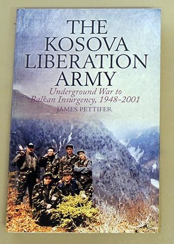 Image for The Kosova Liberation Army: Underground War to Balkan Insurgency, 1948 - 2001