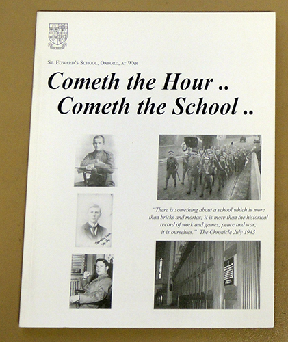 Image for Cometh the Hour.. Cometh the School..: St. Edward's School, Oxford, at War