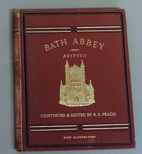 Image for The History and Antiquities of Bath Abbey Church Continued to the Present Day, with Additional Notes