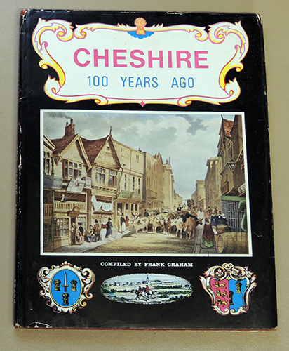 Image for Cheshire One Hundred (100) Years Ago