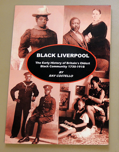 Image for Black Liverpool: The Early History of Britain's Oldest Black Community 1730 - 1918