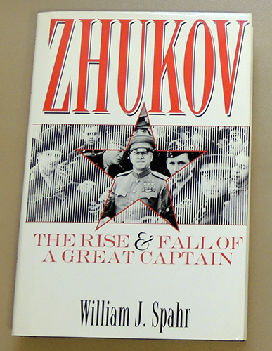 Image for Zhukov: The Rise and Fall of a Great Captain