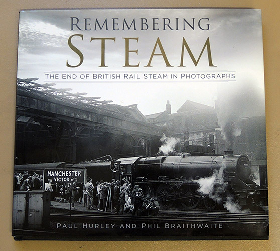 Image for Remembering Steam: The End of British Rail Steam in Photographs