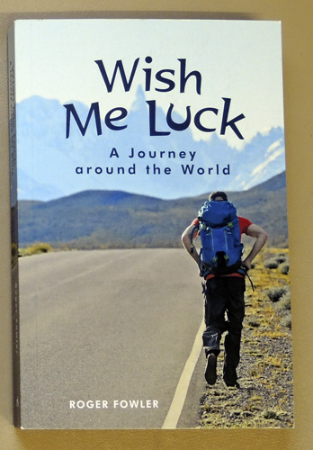 Image for Wish Me Luck: A Journey Around the World