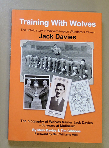 Image for Training with Wolves: The Untold Story of Wolverhampton Wanderers Trainer Jack Davies