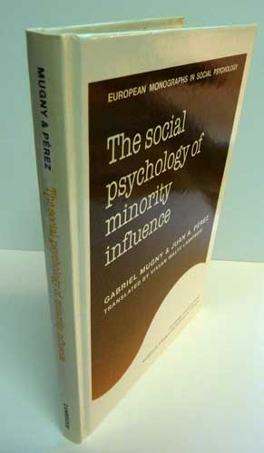 Image for European Monographs in Social Psychology: The Social Psychology of Minority Influence