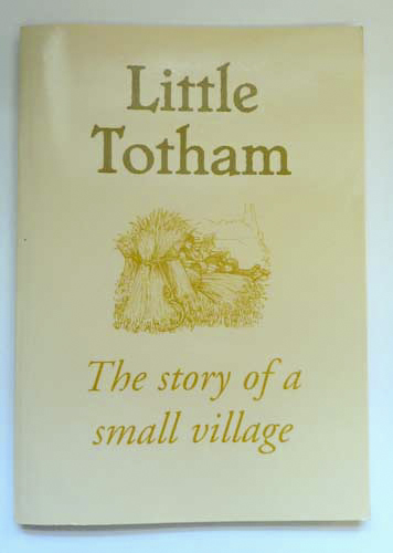 Image for Little Totham: The Story of a Small Village