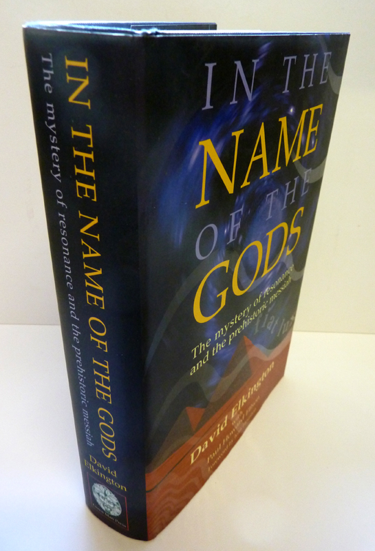 Image for In the Name of the Gods: The Mystery of Resonance and the Prehistoric Messiah