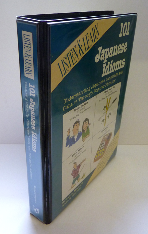 Listen and Learn : 101 Japanese Idioms. Understanding Japanese Language and Culture Through Popular Phrases