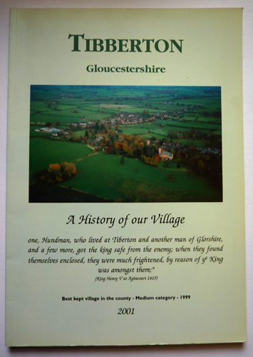 Tibberton, Gloucestershire: A History of Our Village