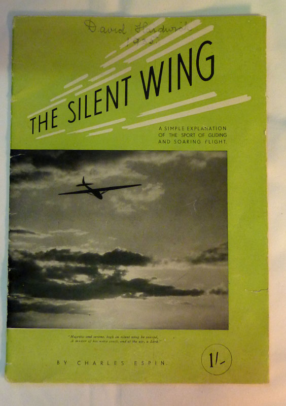 Image for The Silent Wing: A Simple Explanation of the Sport of Gliding and Soaring Flight
