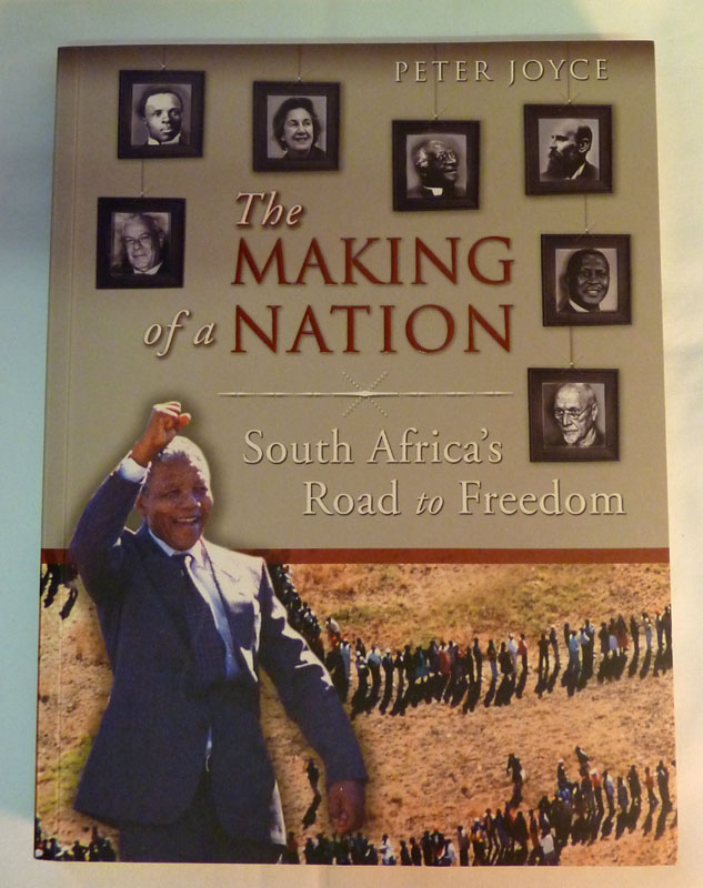 Image for The Making of a Nation: South Africa's Road to Freedom