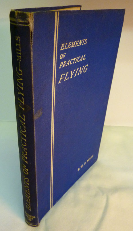 Image for The Elements of Practical Flying: A Detailed Survey for Students and Air Pilots