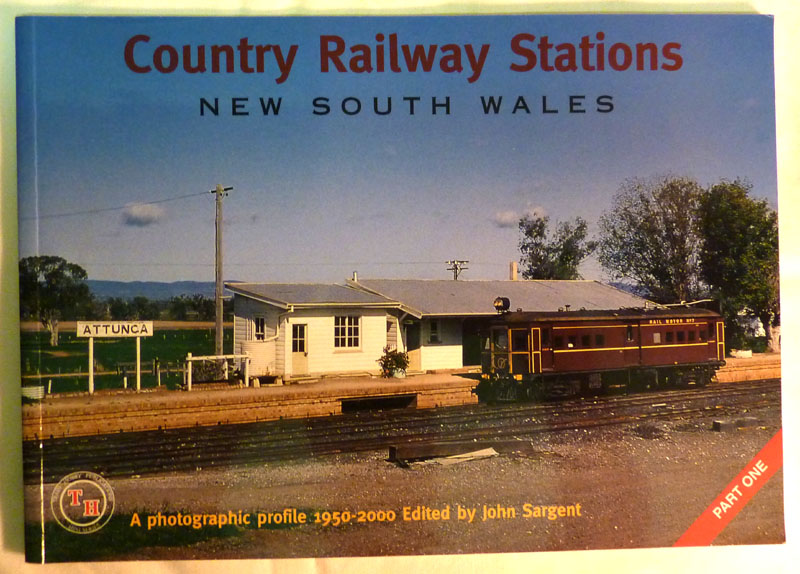 Image for Country Railway Stations: New South Wales. A Photographic Profile 1950-2000 Part One (1, I)